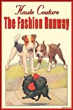 Haute Couture: The Fashion Runway 28x42 Giclee on Canvas