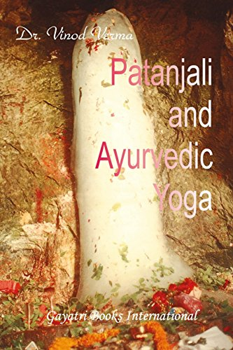 Patanjali and Ayurvedic Yoga