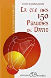 La Clé des 150 psaumes de David