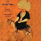 24 Hodja Tales Hörbuch von Paul Beck Gesprochen von: John Pether