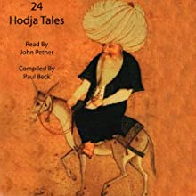24 Hodja Tales Audiobook by Paul Beck Narrated by John Pether