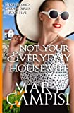 Not Your Everyday Housewife (That Second Chance) (Volume 5)