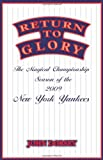 img - for Return To Glory: The Magical Championship Season of the 2009 New York Yankees book / textbook / text book