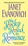 [The Rocky Road to Romance] [by: Janet Evanovich]