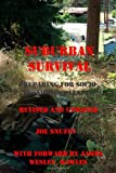 img - for Suburban Survival: Preparing for Socio-Economic Collapse: Revised and Updated book / textbook / text book