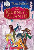Thea Stilton Special Edition: The Journey to Atlantis: A Geronimo Stilton Adventure