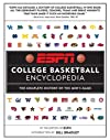 ESPN College Basketball Encyclopedia: The Complete History of the Game