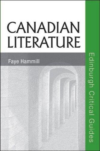 Canadian Literature (Edinburgh Critical Guides to Literature)