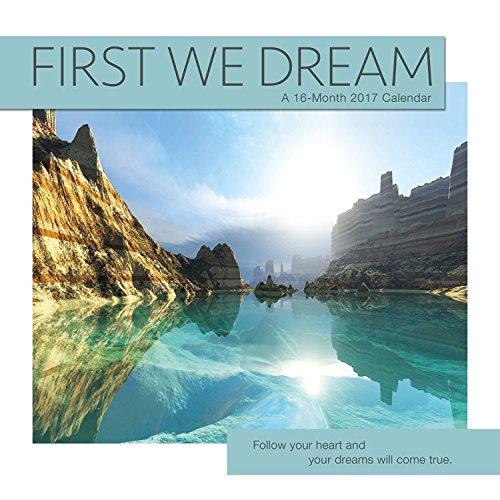 2017 FIRST WE DREAM Calendar - 12 x 12 Wall Calendar