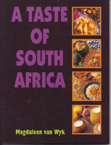 Taste of South Africa by Magdaleen Van Wyk