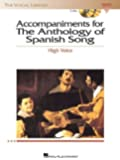 Anthology of Spanish Song Accompaniment CDs: High Voice