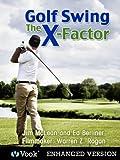 Golf Swing: The X-Factor I