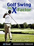 Golf Swing: The X-Factor I...