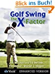 Golf Swing: The X-Factor I