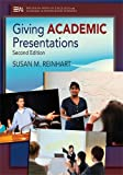 Giving Academic Presentations, Second Edition (Michigan Series in English for Academic)