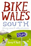 Bike Wales South: 40 City, Coast and Valley Adventures