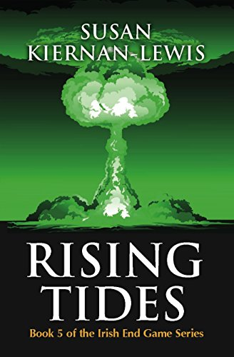 Rising Tides (The Irish End Game Series Book 5)
