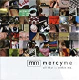 All That Is Within Me [Us Import] Mercyme