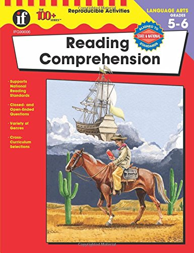 Reading Comprehension, Grades 5 - 6 (The 100+ Series(TM))