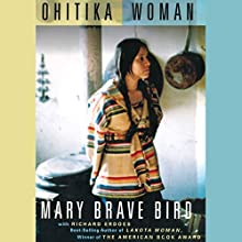 Ohitika Woman (       UNABRIDGED) by Mary Brave Bird, Richard Erdoes Narrated by Emily Durante