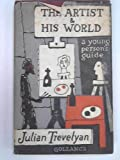 img - for The Artist and His World: a Young Person's Guide book / textbook / text book