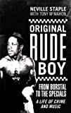 """Original Rude Boy: From Borstal to the """"Specials""""- A Life in Crime and Music"""