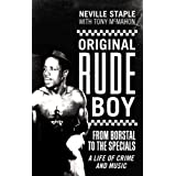 "Original Rude Boy: From Borstal to the ""Specials""- A Life in Crime and Musicby Neville Staple"
