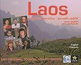 Laos, paradis oublié : Edition bilingue français-anglais