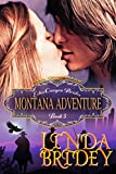Mail Order Bride - Montana Adventure: Clean Historical Cowboy Romance Novel (Echo Canyon Brides Book 3)