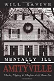 Mentally Ill In Amityville: Murder, Mystery, & Mayhem At 112 Ocean Ave.