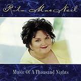 Music Of A Thousand Nightsby Macneil Rita