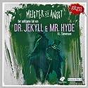 Der seltsame Fall von Dr. Jekyll und Mr. Hyde (Meister der Angst) (       ungekürzt) von Robert Louis Stevenson Gesprochen von: Andreas Fröhlich, Patrick Bach, Frank Glaubrecht