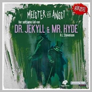 Der seltsame Fall von Dr. Jekyll und Mr. Hyde (Meister der Angst) Hörspiel