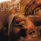 Going Down: Oral Sex Stories | [Rachel Kramer Bussel (editor)]