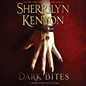 Dark Bites: A Short Story Collection (Dark-Hunter Novels) | [Sherrilyn Kenyon]