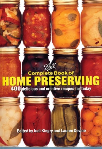 Ball Complete Book of Home Preserving (Amazon affiliate link)