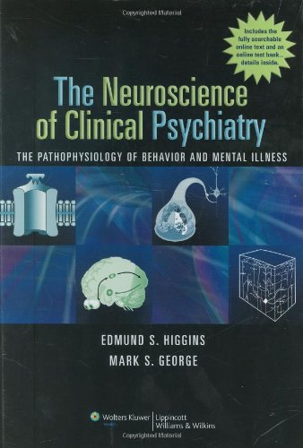 The Neuroscience of Clinical Psychiatry: The...