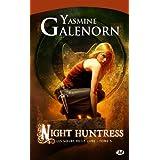 Les Soeurs de la lune, tome 5 : Night Huntresspar Yasmine Galenorn