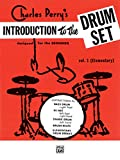"Introduction to the Drum Set, Book One"" (0769234739) by Perry, Charles"