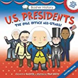 Basher History: US Presidents: Oval Office All-Stars (0753469243) by Basher, Simon