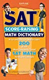 img - for Kaplan SAT Score-Raising Math Dictionary book / textbook / text book