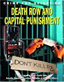 Death Row and Capital Punishment (Crime and Detection) (1590843754) by Kerrigan, Michael