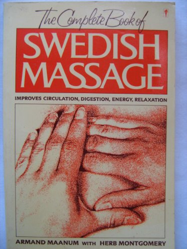 The Complete Book of Swedish Massage