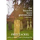 The Bicycles Were Gravestones ~ Fred Zackel