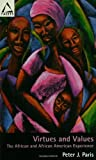 img - for Virtues and Values: The African and African American Experience (Facets) book / textbook / text book