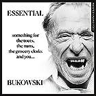Essential Bukowski: Poetry Hörbuch von Charles Bukowski, Abel Debritto - editor Gesprochen von: Eric Meyers
