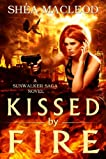 Kissed by Fire (Sunwalker Saga #2)