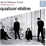 Debussy, Fauré & Ravel: String Quartets