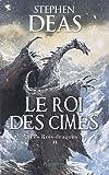 Les Roi-dragons : Tome 2, Le Roi des cimes
