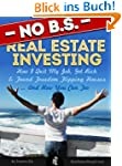 No BS Real Estate Investing - How I Q...